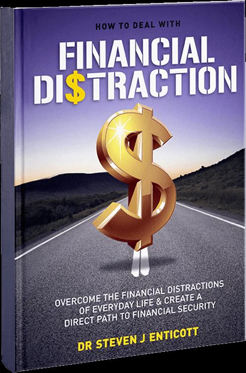 Financial Distraction Steven J Enticott